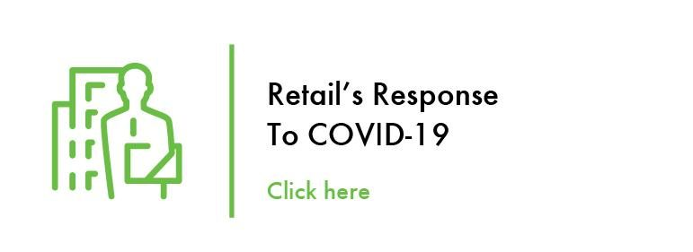 Retails Response to Covid-19